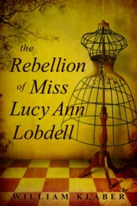 the rebellion of miss lucy ann lobell (Feb17)