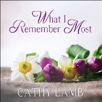 What I Remember Most (kindle:audible)