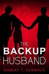 the backup husband (Aug. review)