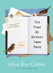 the year my mother came back (Algonquin)