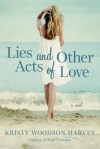 Lies and Other Acts of Love (4:5:16)