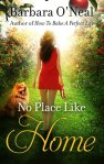 no place like home (Barbara O'Neal)