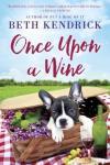 Once Upon a Wine (7:26 NAL)