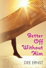 better off without him (kindle:audible)