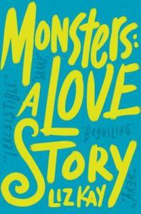Monsters- A Love Story